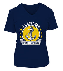 Navy Mom Not For Wimps T-shirts