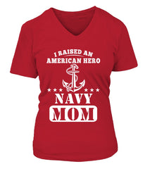 Navy Mom Raised American Hero T-shirts
