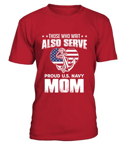 Shirt - Navy Moms Also Serve T-shirts