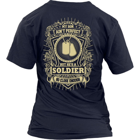 Army Mom - My Son Is A Perfect Soldier