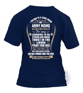 T-shirt - Army Moms Belong To A Rare Breed
