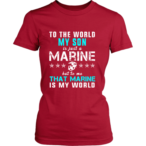 Marine Mom - My Marine Is My World