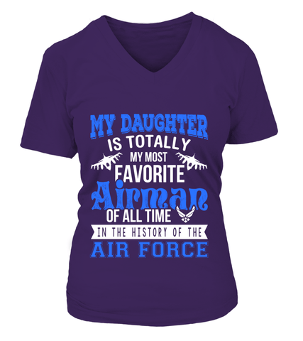 My Daughter Is My Most Favorite Airman T-shirts