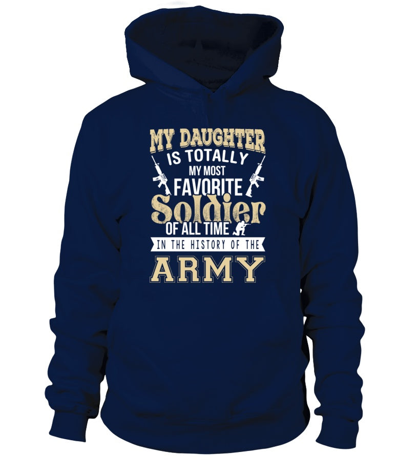 T-shirt - My Daughter Is My Most Favorite Soldier