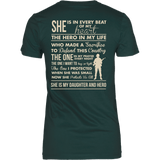 T-shirt - She Is My Daughter And Hero