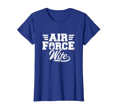 Air Force Wife T-shirts