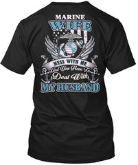 Mess With Me Husband Marine Wife T-shirts