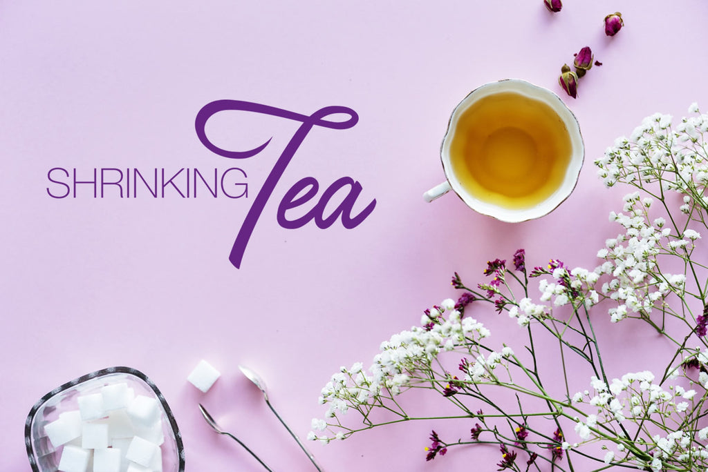 Introducing Shrinking Tea
