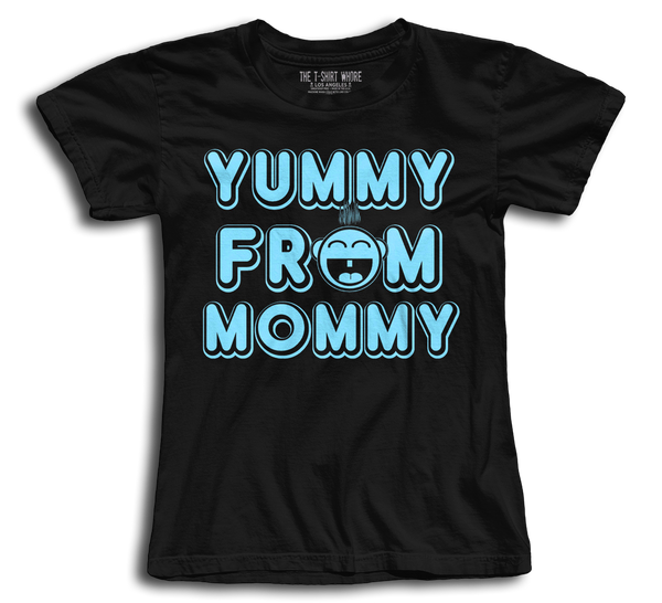 Yummy From Mommy Ladies Tee