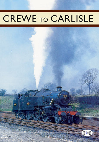 Archive Series Volume 3: Crewe To Carlisle