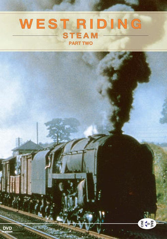 Archive Series Volume 5: West Riding Steam Part 2
