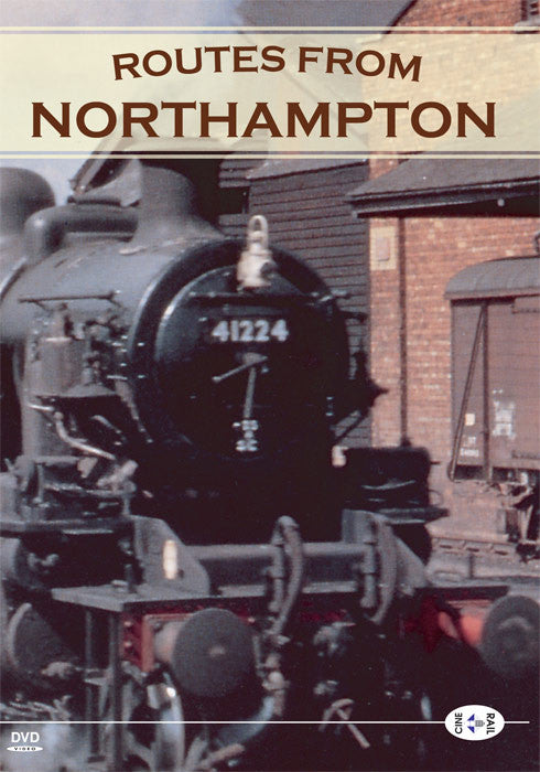 Archive Series Volume 7: Routes From Northampton