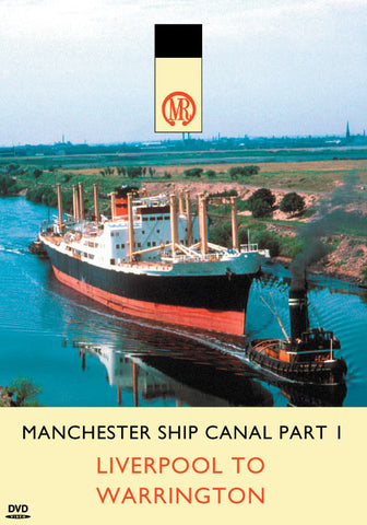 Manchester Ship Canal Part 1: Liverpool to Warrington