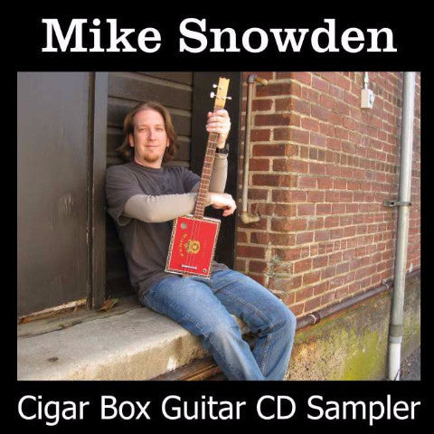 Mike Snowden Cigar Box Guitar Sampler CD