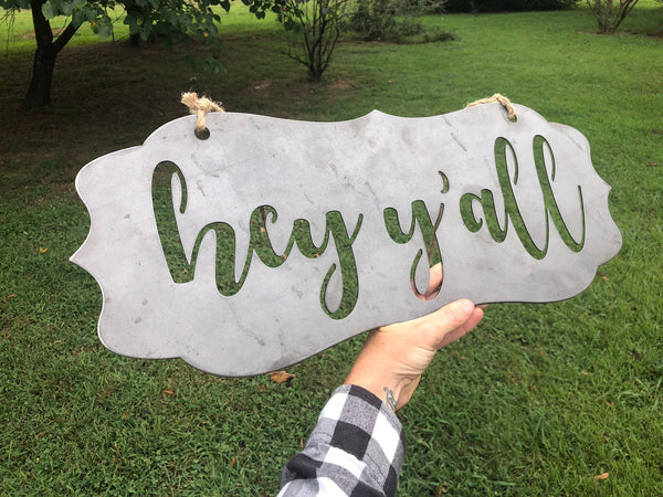 "22"" Wide Scalloped-Edge ""Hey Y'all"" Sign"