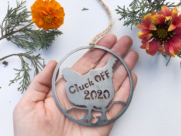Cluck Off Hen Ornament made from Recycled Steel