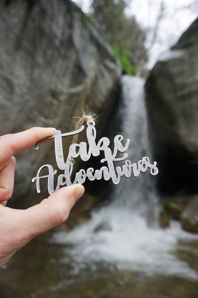 Take Adventures Ornament made from Recycled steel