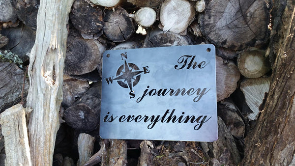 """The Journey is everything...""  with Compass Metal Sign 14"" x 11"""