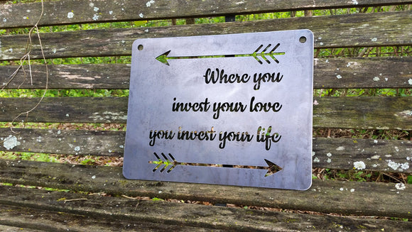 Where you Invest your love you Invest your life with arrows 14