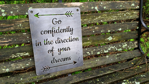 "11"" x 14"" ""Go Confidently in the Direction of Your Dreams"" Rustic Raw Steel Quote Metal Sign Wall Decor"