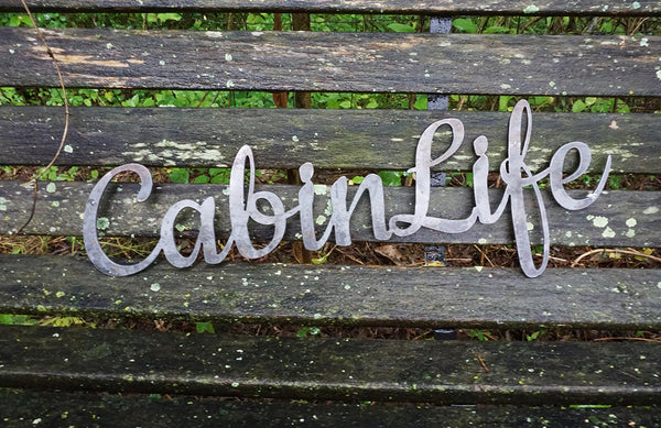 Cabin Life Rustic Raw Steel Cursive Sign Inspirational Sayings Metal Sign OptOutside Hiking mountains calling by BE Creations