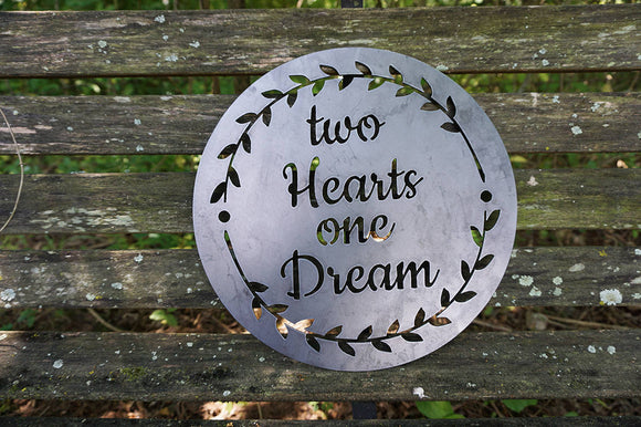 Two Hearts One Dream Round Metal Sign