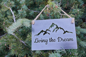 "Living the Dream 5"" x 7"" Mini Metal Sign"