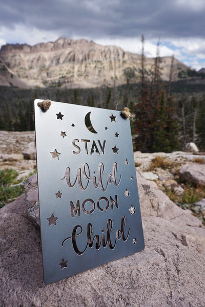 "Stay Wild Moon Child Metal Sign 5"" x 7"""