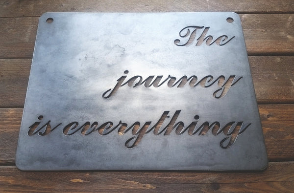 "The Journey is everything...  with Compass Metal Sign 14"" x 11"""