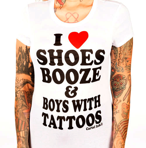 I Love Shoes, Booze, and Boys With Tattoos Women's T-Shirt