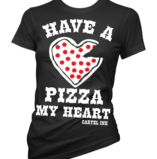 Have a Pizza My Heart Women's T-Shirt