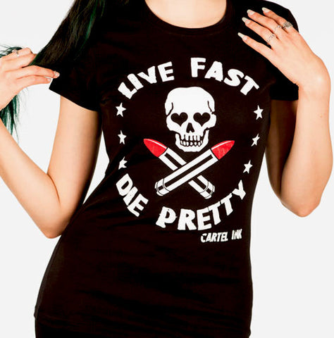 Live Fast Die Pretty Women's T-Shirt