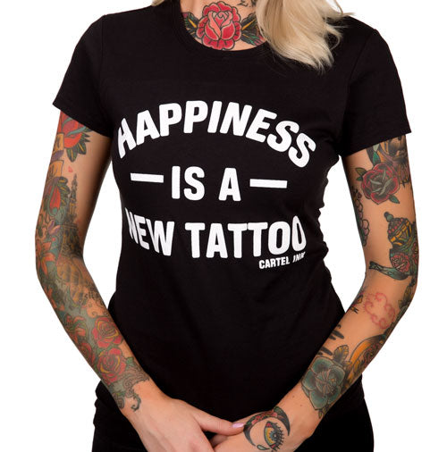 Happiness is a New Tattoo Women's T-Shirt