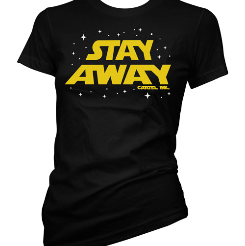 Stay Away Women's T-Shirt