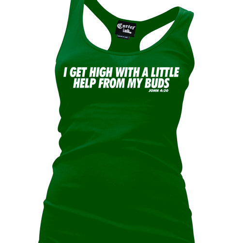 I Get High With A Little Help From My Buds Women's Racer Back Tank Top