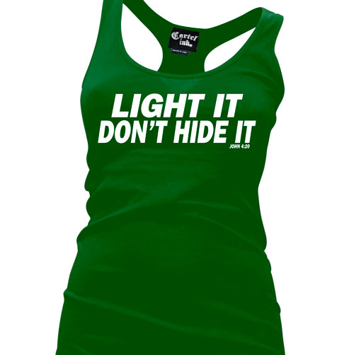 Light It Don't Hide It Women's Racer Back Tank Top