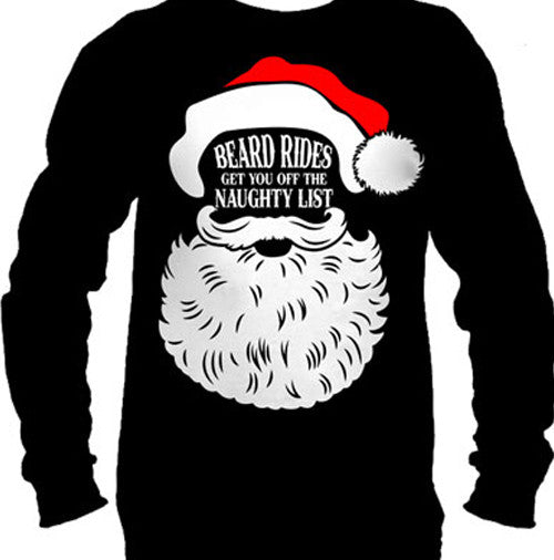 Beard Rides Get You Off The Naughty List Men's Long Sleeve T-Shirt