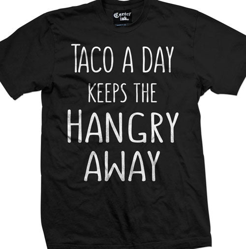Taco a Day Men's T-Shirt