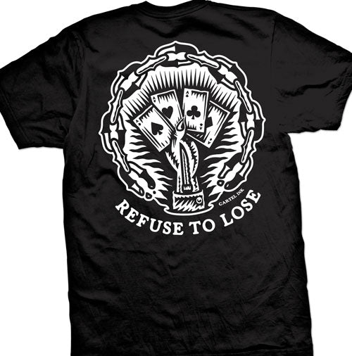 Refuse To Lose Men's T-Shirt