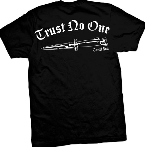 Trust No ONe