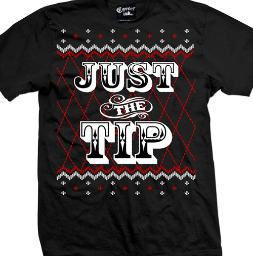Just The Tip Ugly Christmas Sweater