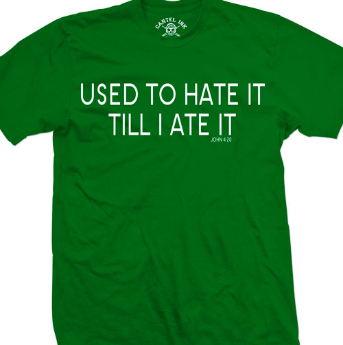 Used to Hate It Till I Ate It Men's T-Shirt