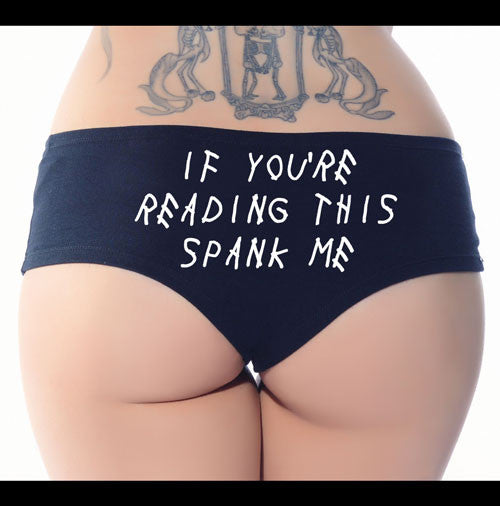 If You're Reading This Spank Me Booty Short