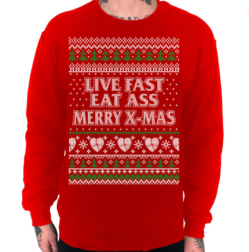 Live Fast Eat Ass Merry X-Mas Ugly Sweater Crew Neck Sweat Shirt