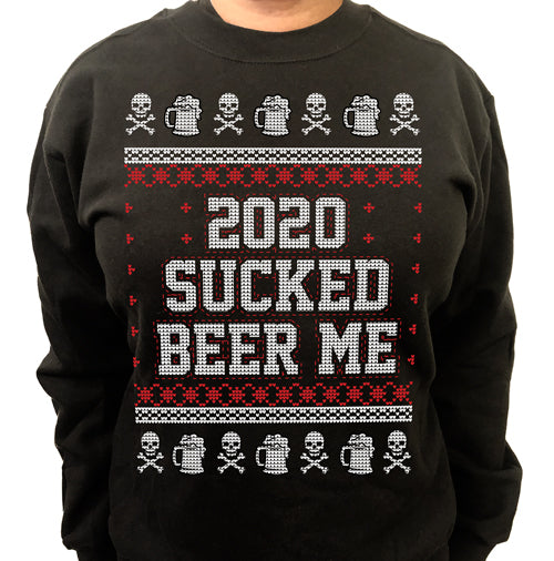 Beer Me 2020 Sucked Ugly Christmas Sweater Crew Neck Sweat Shirt
