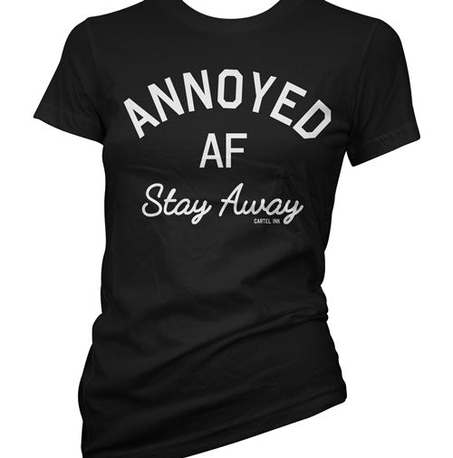 Annoyed AF Women's T-Shirt