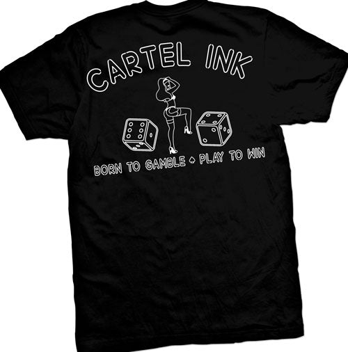 born to gamble play to win cartel ink