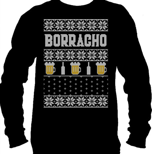 Borracho Ugly Christmas Sweater Men's Long Sleeve T-Shirt