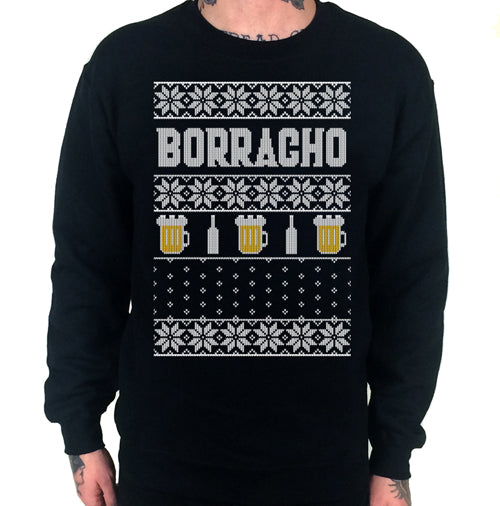Borracho Ugly Christmas Sweater Crew Neck Sweat Shirt