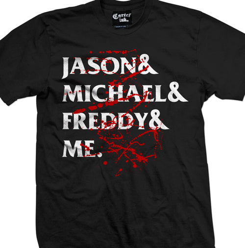 jason and michael and freddy and me